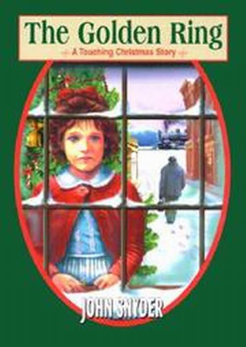 The Golden Ring - A Christmas Story Hard Green Cover Book